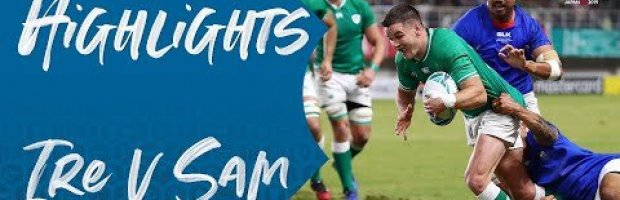 Highlights: Ireland v Samoa - Rugby World Cup 2019