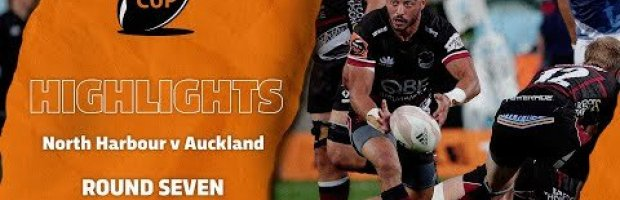 RD 7 HIGHLIGHTS | North Harbour v Auckland (Mitre 10 Cup 2020)