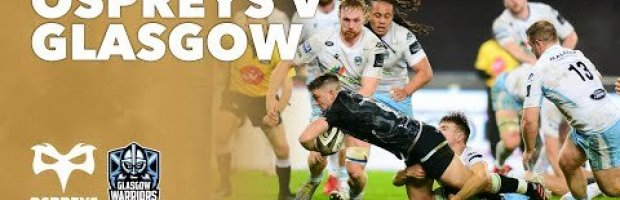 PRO 14 RD 3 Highlights: Ospreys Vs Glasgow Warriors
