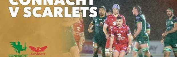VIDEO HIGHLIGHTS: Connacht Rugby v Scarlets