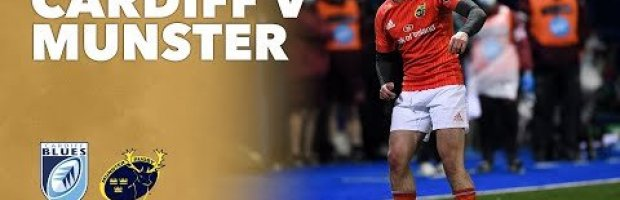 VIDEO HIGHLIGHTS: Cardiff Blues v Munster Rugby