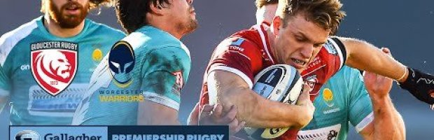 VIDEO HIGHLIGHTS: Gloucester Rugby v Worcester Warriors